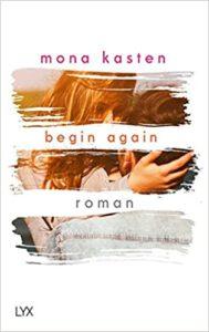 Buchcover Begin Again von Mona Kasten