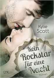 Buchcover Kylie Scott - Kein Rockstar für eine Nacht