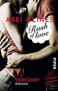 Cover Rush of Love von Abbi Glines - Bad Boys Buch
