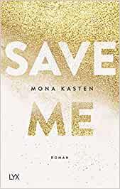 Cover Save me von Mona Kasten - Bad Boys Buch